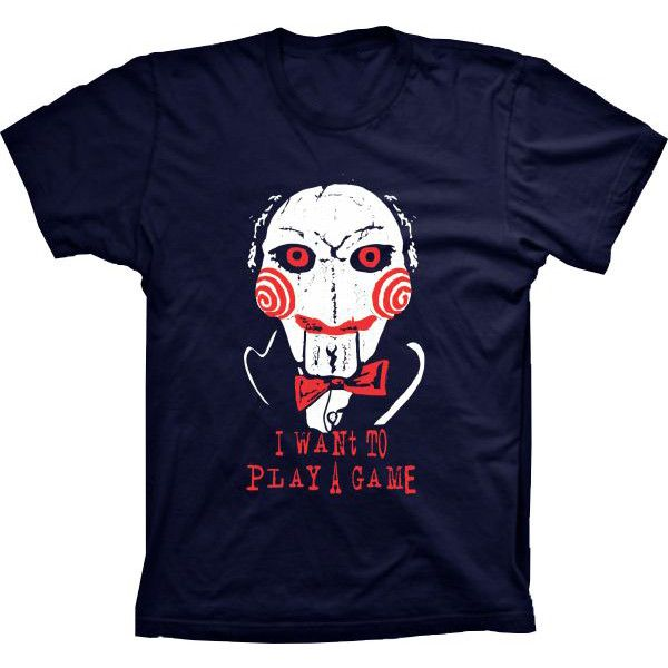 Camiseta Jogos Mortais I Want to Play a Game